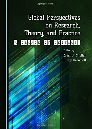 9781443870795: Global Perspectives on Research, Theory, and Practice: A Decade of Gestalt!