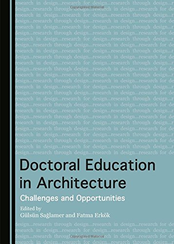 9781443871143: Doctoral Education in Architecture: Challenges and Opportunities
