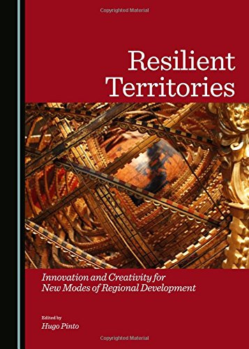 9781443872300: Resilient Territories: Innovation and Creativity for New Modes of Regional Development