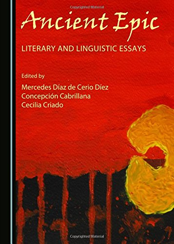 Ancient Epic: Literary and Linguistic Essays