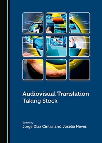 9781443874328: Audiovisual Translation: Taking Stock