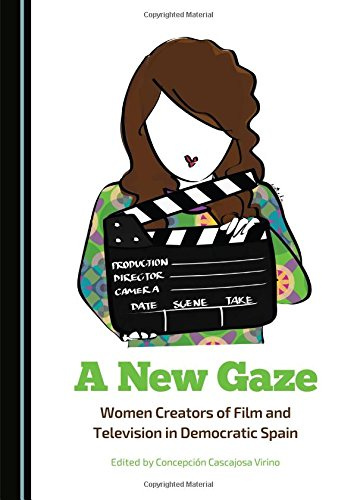 9781443875271: A New Gaze: Women Creators of Film and Television in Democratic Spain