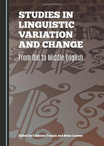 9781443875424: Studies in Linguistic Variation and Change: From Old to Middle English
