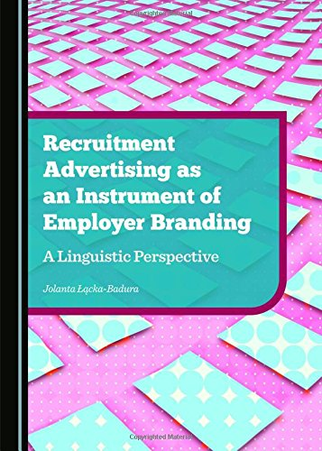 9781443876544: Recruitment Advertising as an Instrument of Employer Branding: A Linguistic Perspective