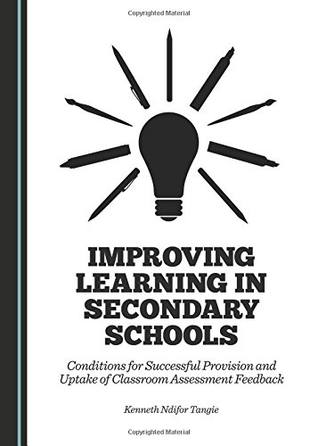 Improving Learning in Secondary Schools: Conditions for Successful Provision and Uptake of ...