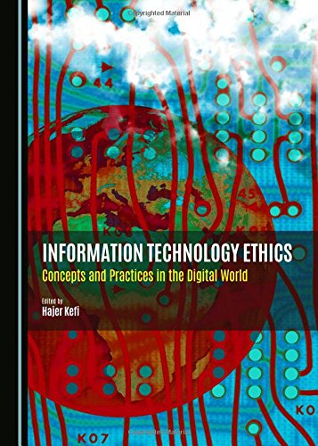9781443877046: Information Technology Ethics: Concepts and Practices in the Digital World