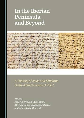 9781443877251: In the Iberian Peninsula and Beyond: A History of Jews and Muslims (15th-17th Centuries) Vols. 1 & 2