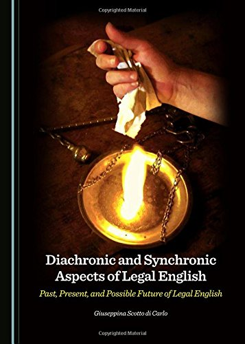 9781443877336: Diachronic and Synchronic Aspects of Legal English: Past, Present, and Possible Future of Legal English