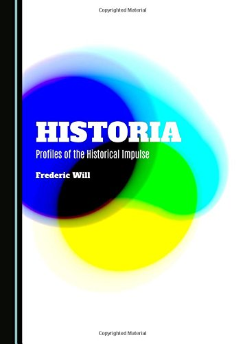 9781443877510: Historia: Profiles of the Historical Impulse