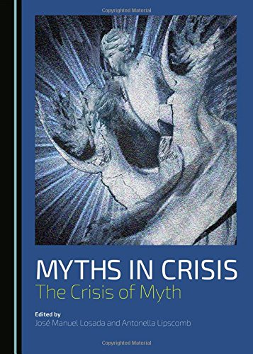 9781443878142: Myths in Crisis: The Crisis of Myth
