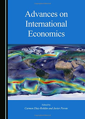 Advances on International Economics: Carmen Diaz-Roldan