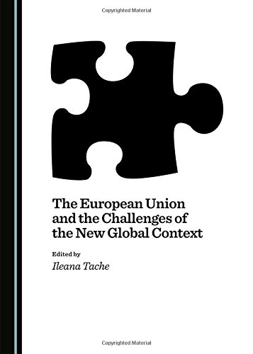 The European Union and the Challenges of the New Global Context