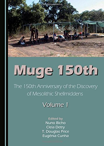 9781443880077: Muge 150th: Volume 1: The 150th Anniversary of the Discovery of Mesolithic Shellmiddens-Volume 1