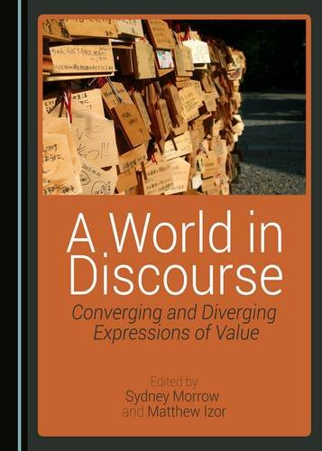 A World in Discourse: Converging and Diverging Expressions of Value