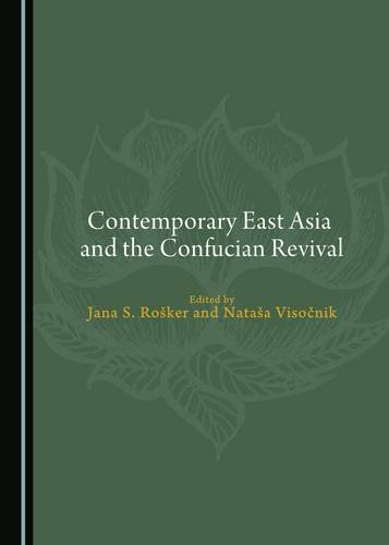 9781443881036: Contemporary East Asia and the Confucian Revival (Black Cats)