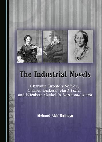 9781443882187: The Industrial Novels