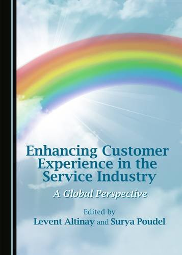 9781443884969: Enhancing Customer Experience in the Service Industry: A Global Perspective