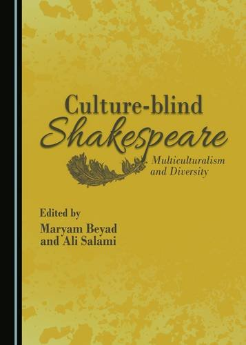 9781443885324: Culture-blind Shakespeare: Multiculturalism and Diversity