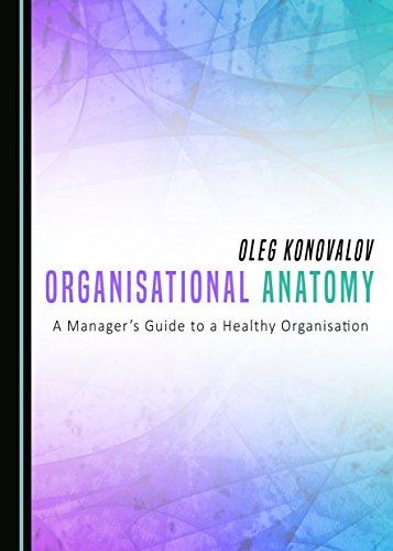 9781443888851: Organisational Anatomy (Towards the Twenty-First Century Organization)