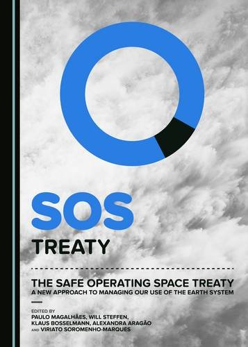 9781443889032: The Safe Operating Space Treaty: A New Approach to Managing Our Use of the Earth System