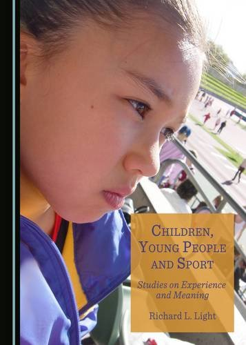 9781443894555: Children, Young People and Sport