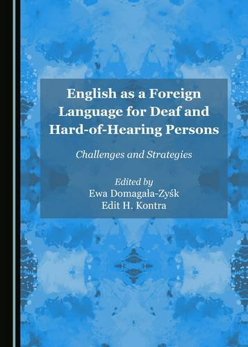 9781443895347: English as a Foreign Language for Deaf and Hard-of-Hearing Persons