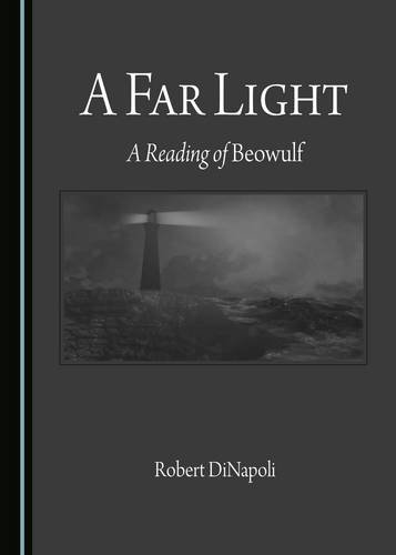 9781443897006: A Far Light: A Reading of Beowulf