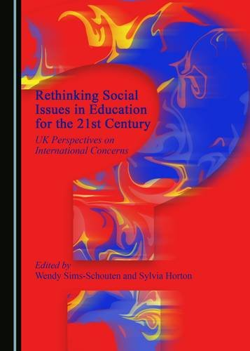 9781443899420: Rethinking Social Issues in Education for the 21st Century
