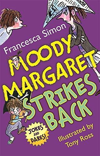 9781444000092: Moody Margaret Strikes Back (Horrid Henry)