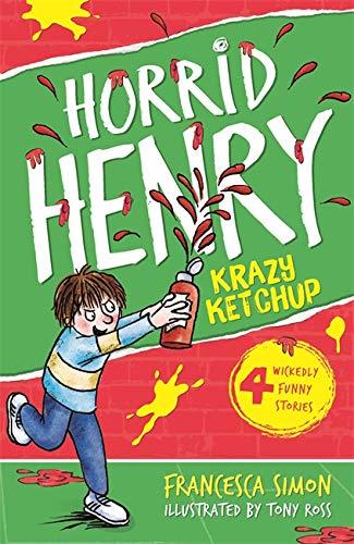 9781444000177: Horrid Henry's Krazy Ketchup