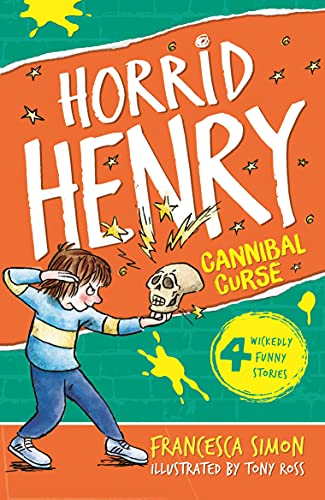9781444000184: Horrid Henry's Cannibal Curse: Book 24