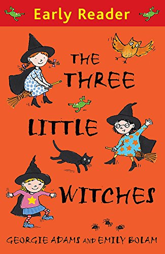 The Three Little Witches Storybook (Early Reader): Adams, Georgie