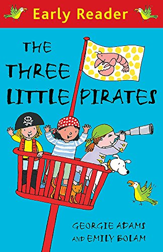 9781444000849: The Three Little Pirates (Early Reader)