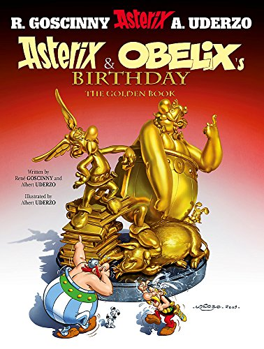 9781444000955: Asterix and Obelix's Birthday: The Golden Book