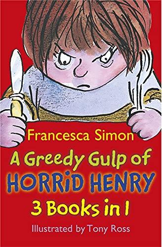 9781444000962: Greedy Gulp of Horrid Henry
