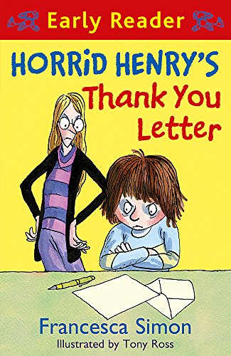 9781444001051: Horrid Henry's Thank You Letter: Book 9 (Horrid Henry Early Reader)