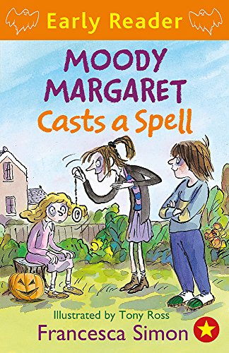 9781444001174: Moody Margaret Casts a Spell: Book 18 (Horrid Henry Early Reader)
