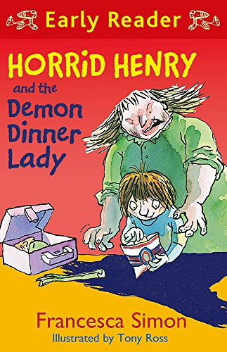 9781444001204: Horrid Henry and the Demon Dinner Lady (Early Reader)