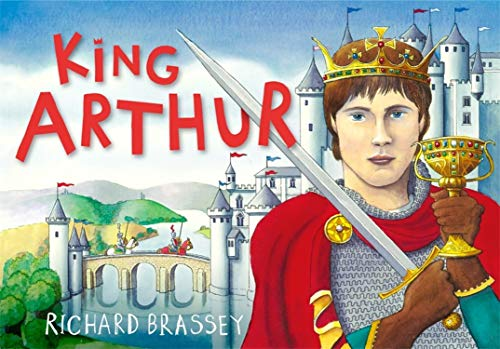 King Arthur: Richard Brassey