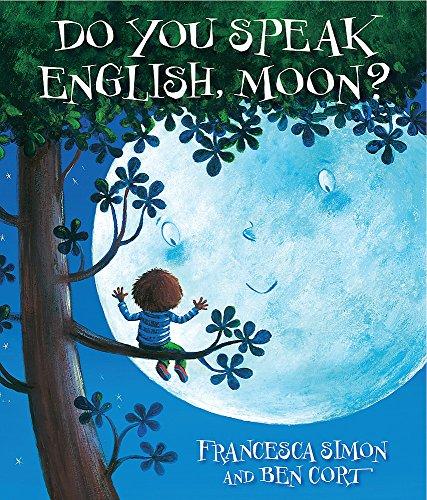 9781444001556: Do You Speak English, Moon?