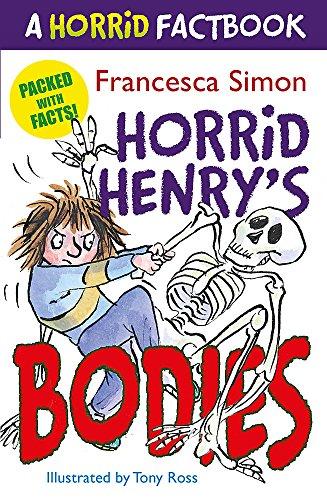 9781444001624: Horrid Henry's Utterly Wicked Fact Book: Bodies