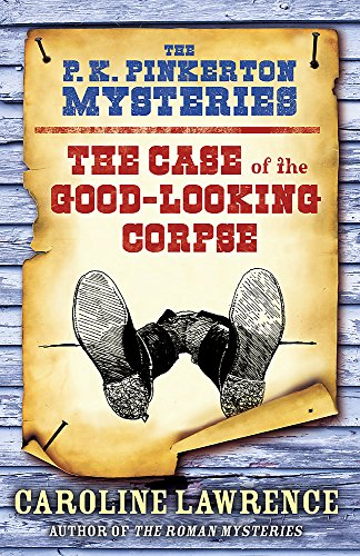 9781444001709: The Case of the Good-Looking Corpse. by Caroline Lawrence