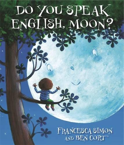 9781444001747: Do You Speak English, Moon?