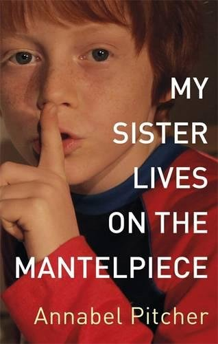 9781444001839: My Sister Lives on the Mantelpiece