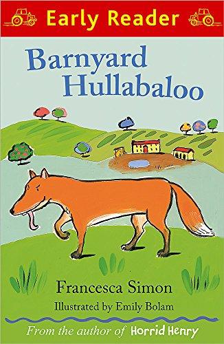 Barnyard Hullabaloo. by Francesca Simon (Early Reader): Francesca Simon