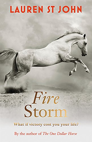 9781444002713: The One Dollar Horse: Fire Storm: Book 3