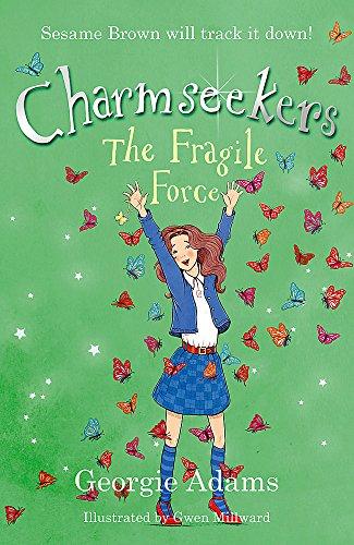 9781444002935: Fragile Force (Charmseekers)