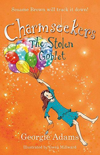 9781444002942: Stolen Goblet (Charmseekers)