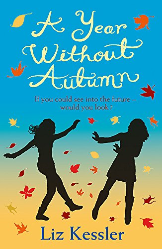 9781444003215: A Year without Autumn