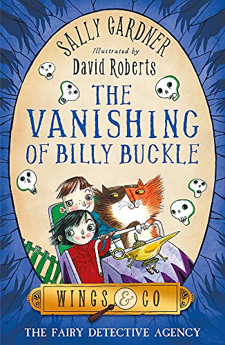 9781444003741: The Vanishing of Billy Buckle (The Fairy Detective Agency)